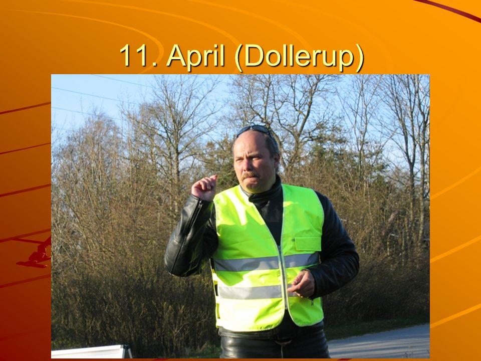 11. April (Dollerup)