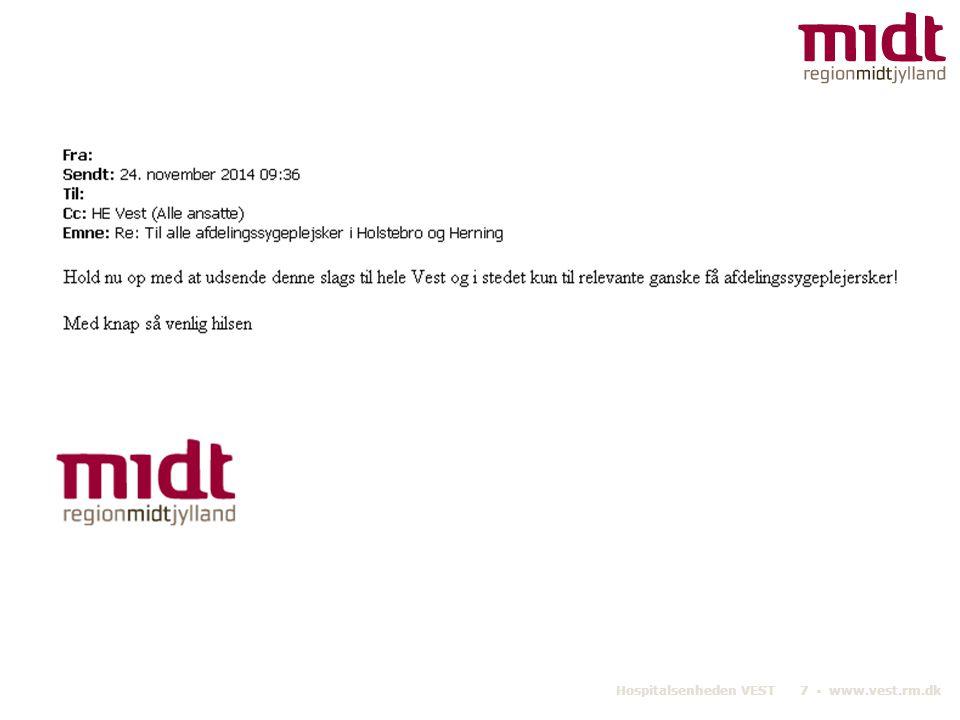 Hospitalsenheden VEST 7 ▪ www.vest.rm.dk