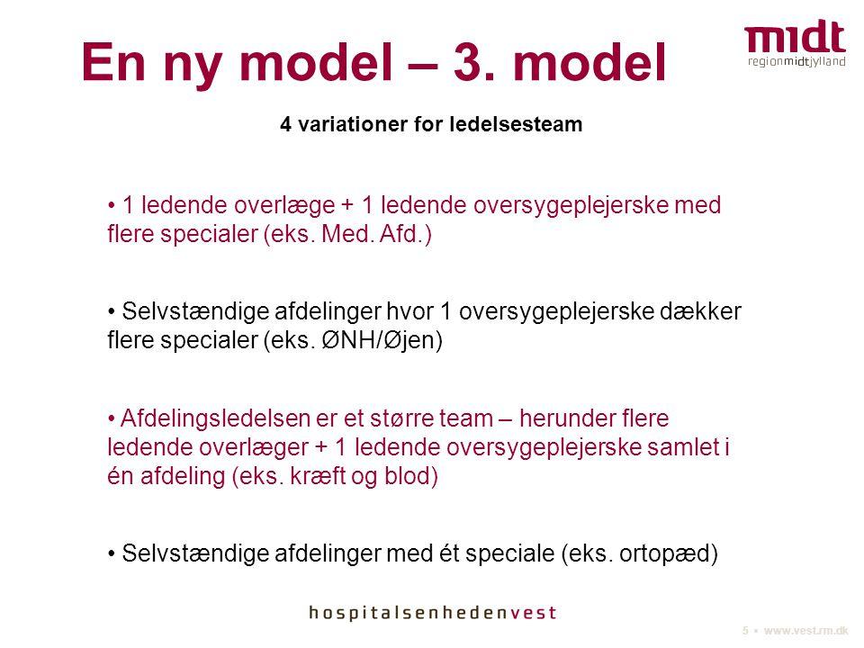 5 ▪ www.vest.rm.dk En ny model – 3.