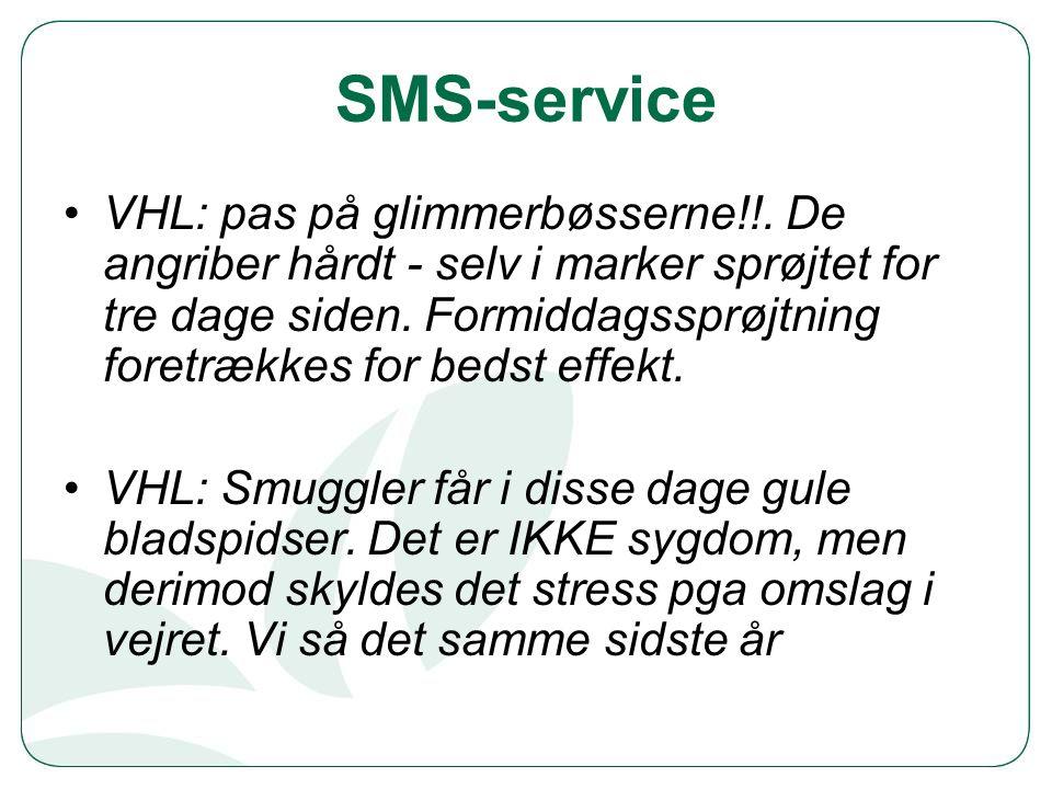 SMS-service VHL: pas på glimmerbøsserne!!.