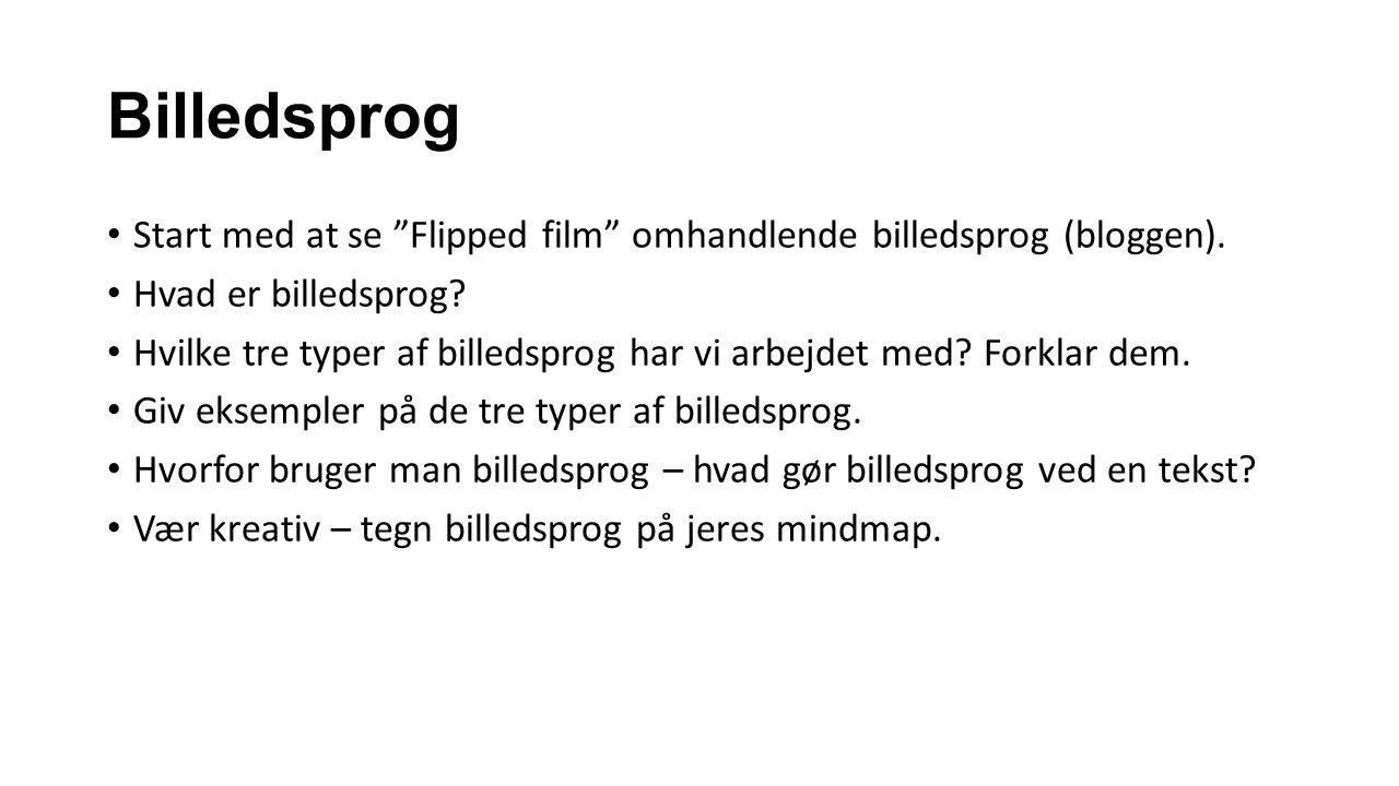 Billedsprog Start med at se Flipped film omhandlende billedsprog (bloggen).