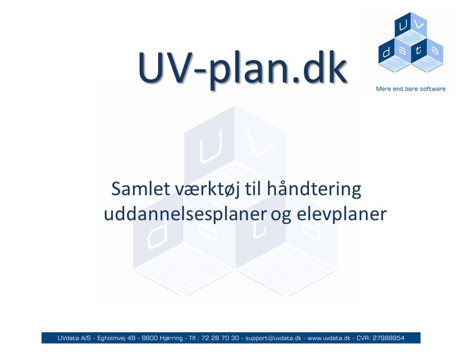 UV-plan.dk Samlet værktøj til håndtering uddannelsesplaner og elevplaner