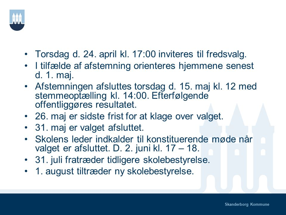Skanderborg Kommune Kandidater opstiller som enkeltpersoner, og alle valgberettigede kan stille op.