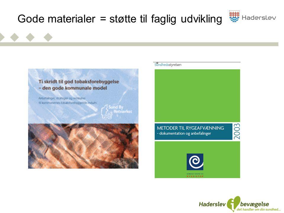 Gode materialer = støtte til faglig udvikling
