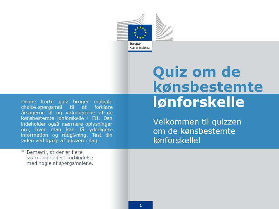 1 Quiz om de kønsbestemte lønforskelle Velkommen til quizzen om de kønsbestemte lønforskelle.