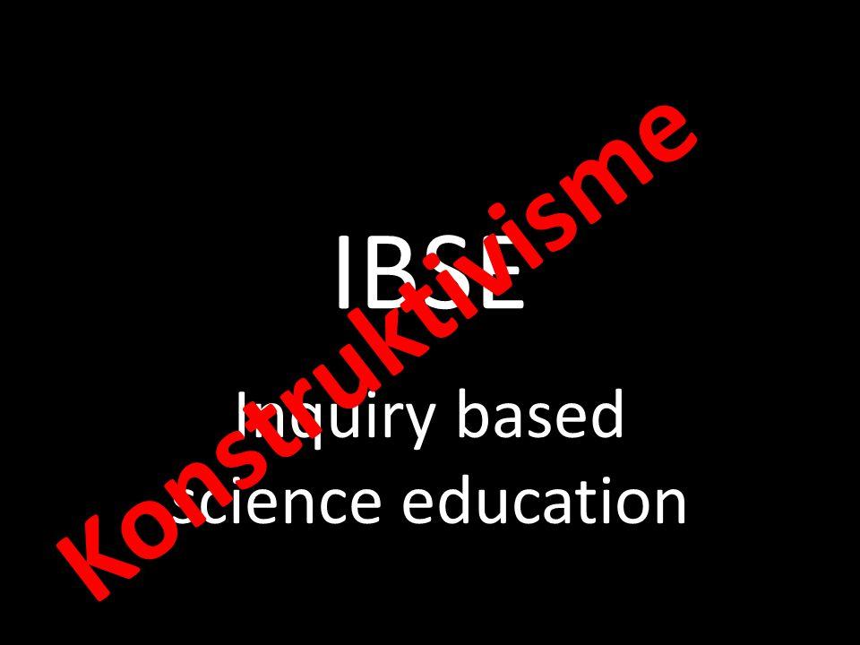 IBSE Inquiry based science education Konstruktivisme