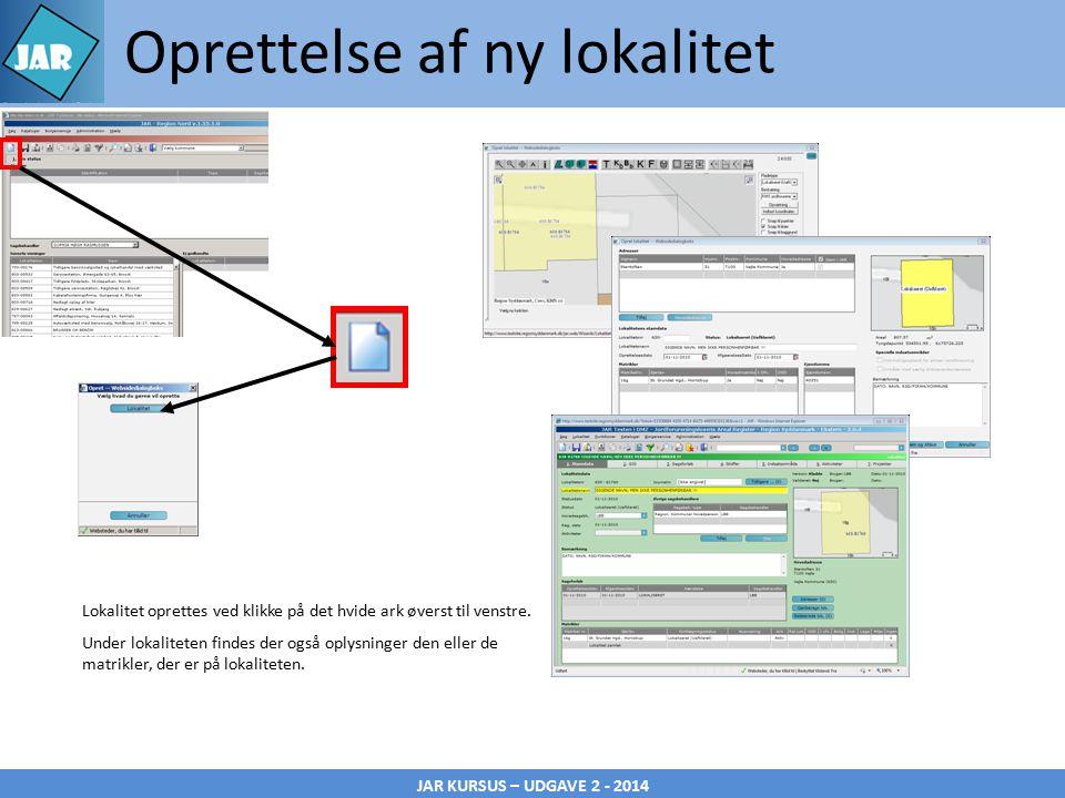 JAR KURSUS – UDGAVE 2 - 2014 Lokalitet oprettes ved klikke på det hvide ark øverst til venstre.