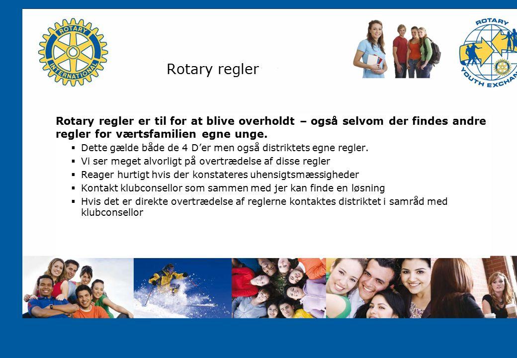 Rotary regler Rotary regler er til for at blive overholdt – også selvom der findes andre regler for værtsfamilien egne unge.