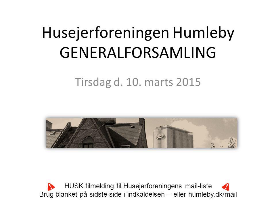 Husejerforeningen Humleby GENERALFORSAMLING Tirsdag d.