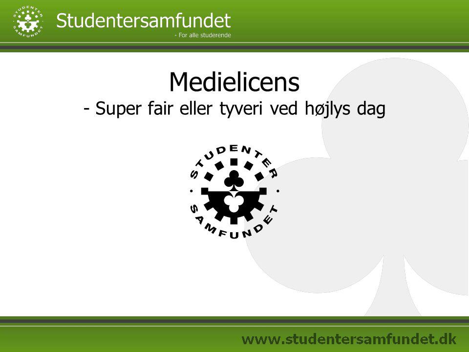 Medielicens - Super fair eller tyveri ved højlys dag
