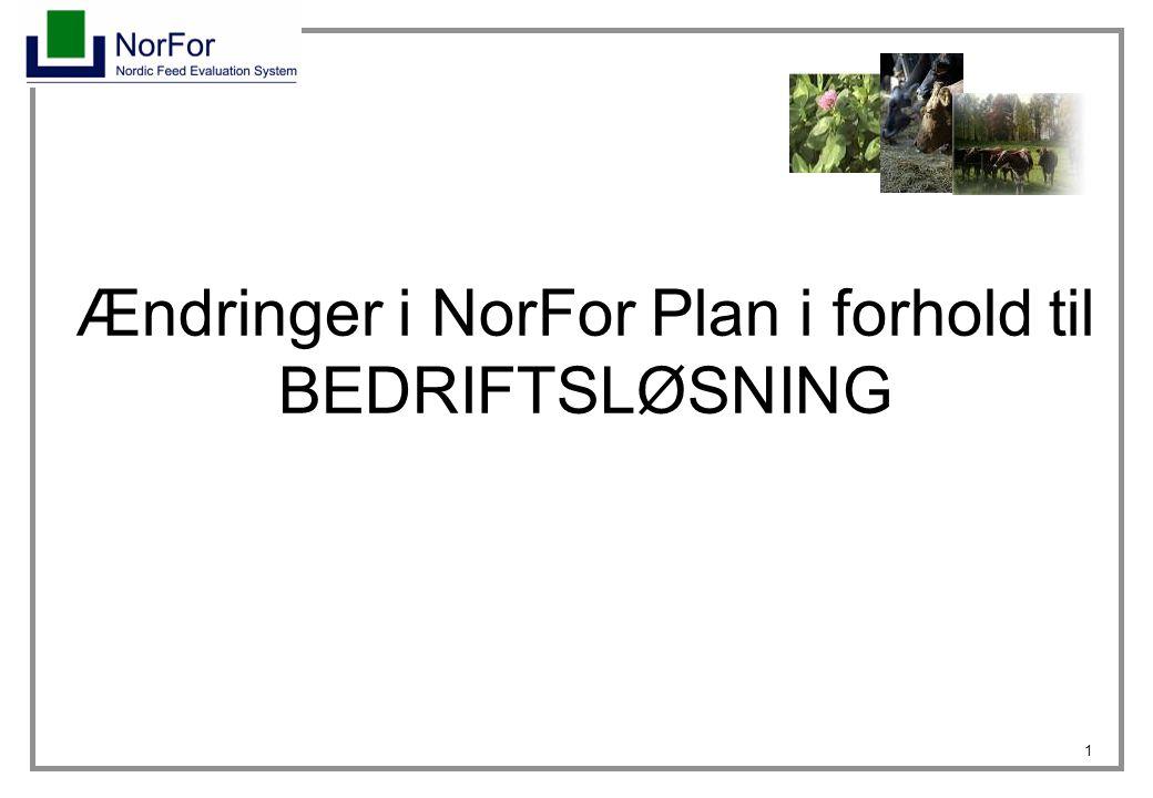 1 Ændringer i NorFor Plan i forhold til BEDRIFTSLØSNING