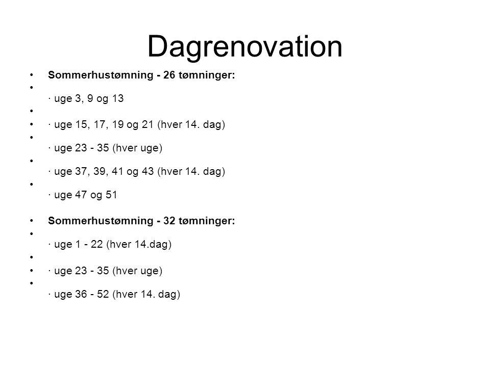 Dagrenovation Sommerhustømning - 26 tømninger: · uge 3, 9 og 13 · uge 15, 17, 19 og 21 (hver 14.