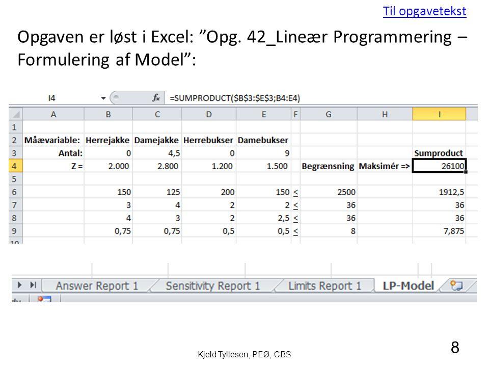 Opgaven er løst i Excel: Opg.