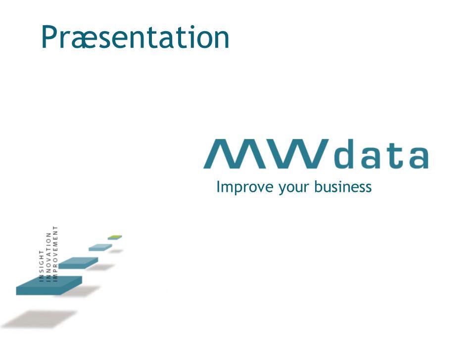 Præsentation Improve your business
