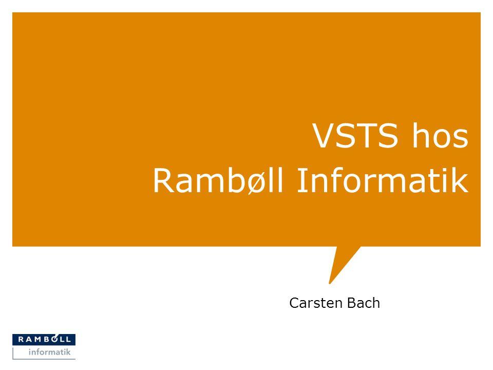 VSTS hos Rambøll Informatik Carsten Bach
