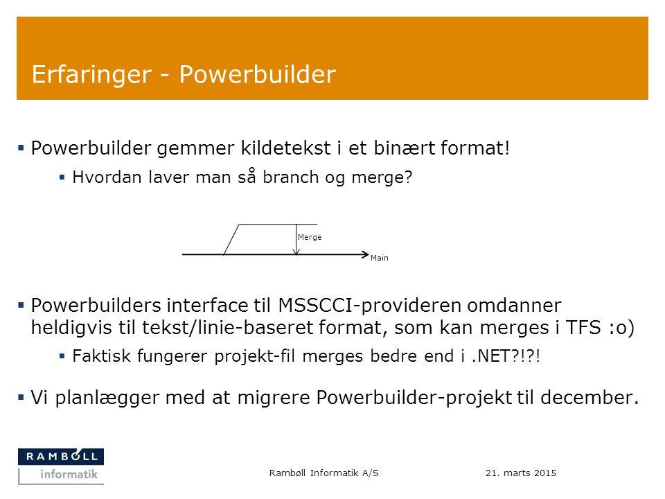 Erfaringer - Powerbuilder  Powerbuilder gemmer kildetekst i et binært format.