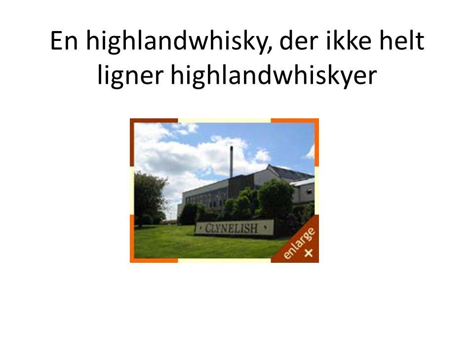 En highlandwhisky, der ikke helt ligner highlandwhiskyer