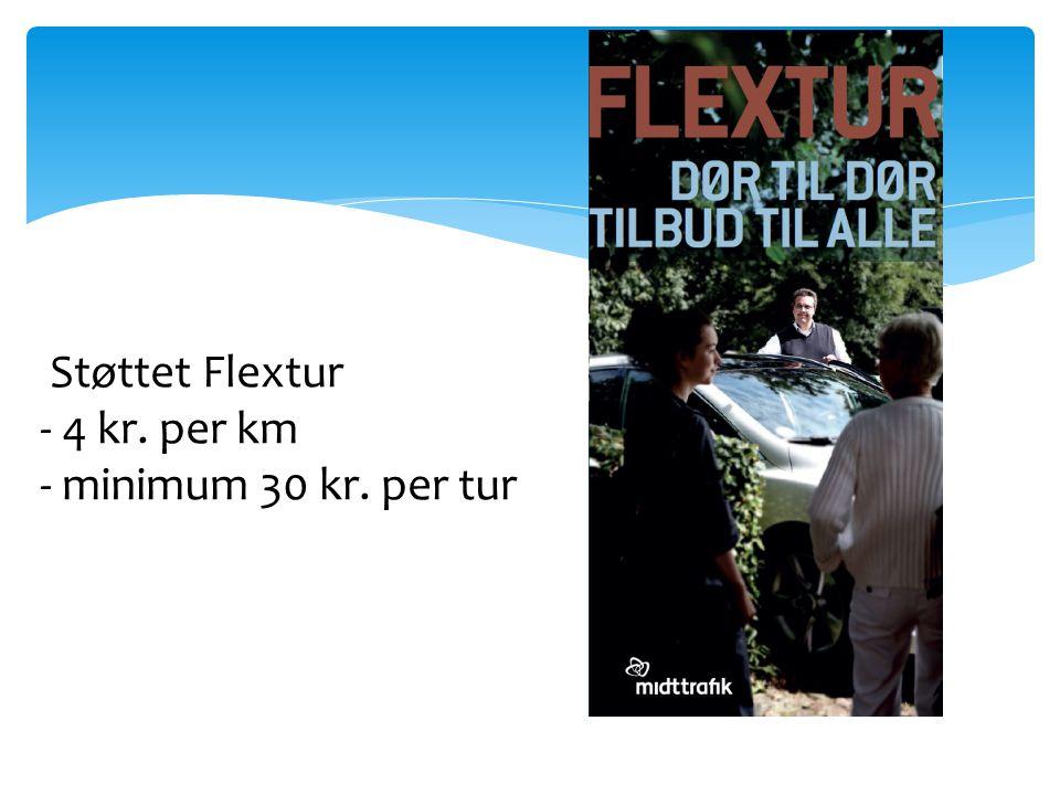 Støttet Flextur - 4 kr. per km - minimum 30 kr. per tur