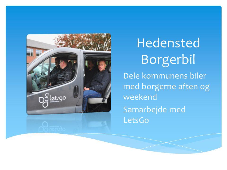 Hedensted Borgerbil Dele kommunens biler med borgerne aften og weekend Samarbejde med LetsGo