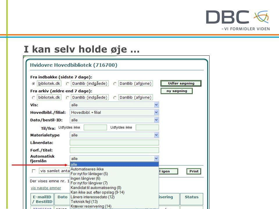 I kan selv holde øje …  http://stat.bob.dbc.dk/ http://stat.bob.dbc.dk/  I BOB-basen, søgemulighed på Automatisk fjernlån