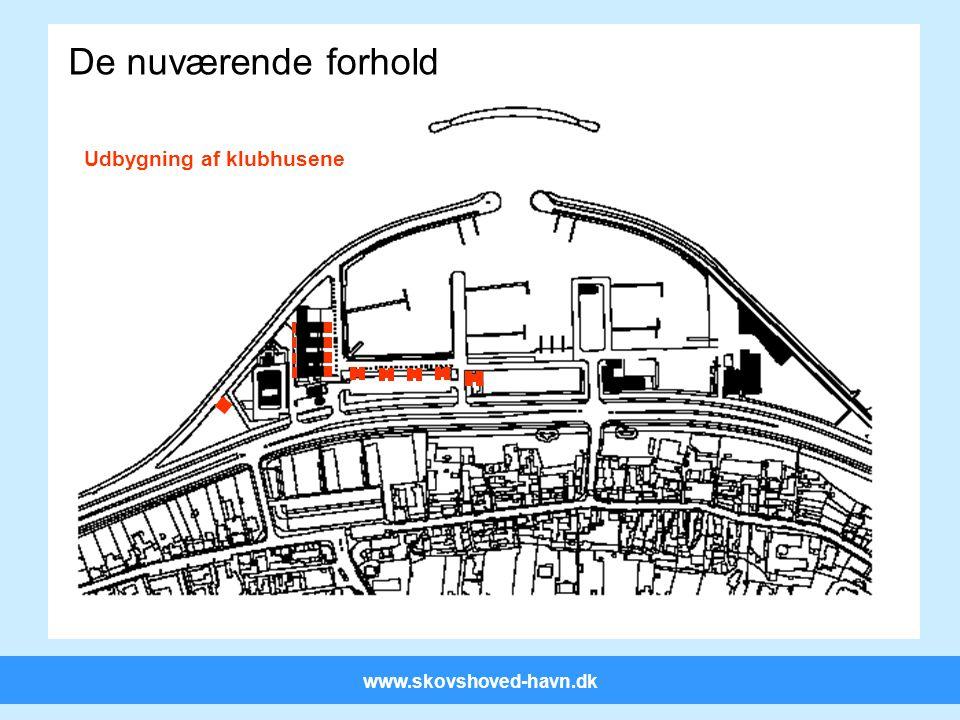 www.skovshoved-havn.dk De nuværende forhold på havnen De nuværende forhold Udbygning af klubhusene