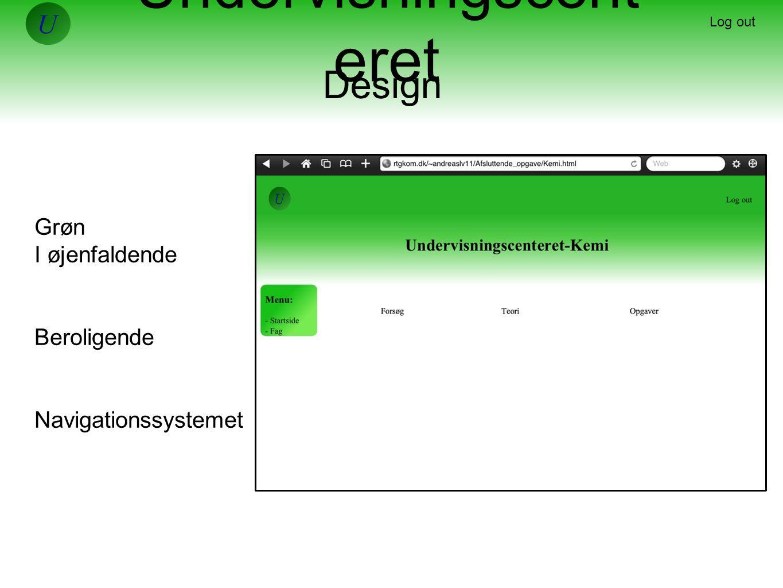 Undervisningscent eret Grøn I øjenfaldende Beroligende Navigationssystemet Log out Design