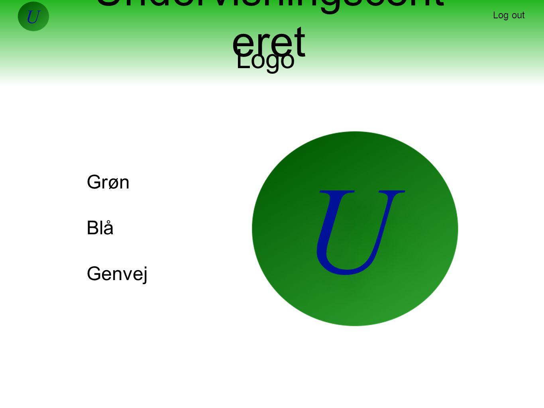 Undervisningscent eret Log out Logo Grøn Blå Genvej