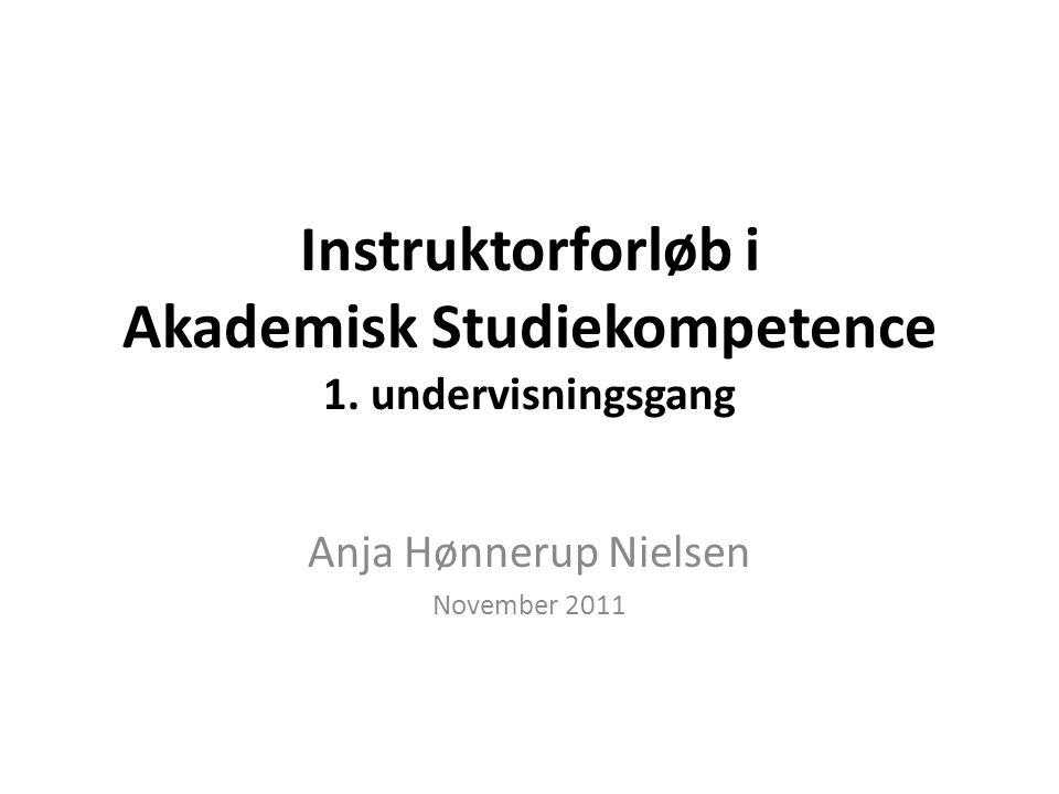 Instruktorforløb i Akademisk Studiekompetence 1.