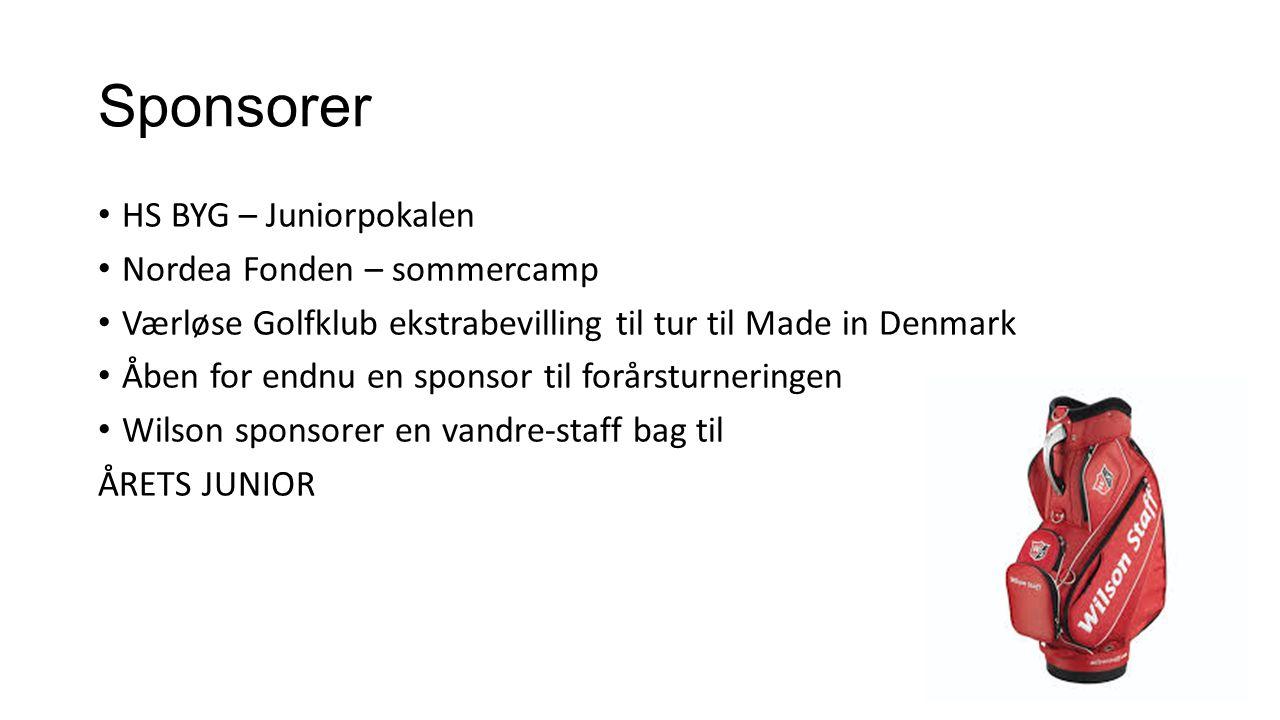 Sponsorer HS BYG – Juniorpokalen Nordea Fonden – sommercamp Værløse Golfklub ekstrabevilling til tur til Made in Denmark Åben for endnu en sponsor til forårsturneringen Wilson sponsorer en vandre-staff bag til ÅRETS JUNIOR