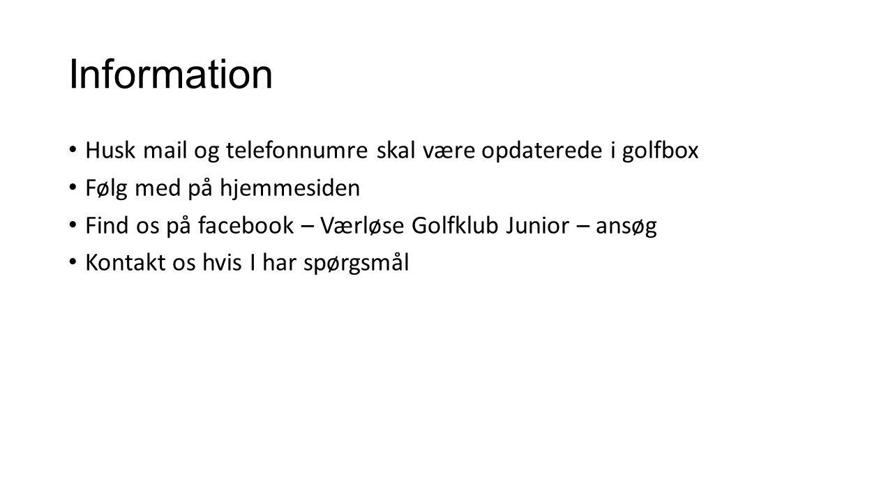 Information Husk mail og telefonnumre skal være opdaterede i golfbox Følg med på hjemmesiden Find os på facebook – Værløse Golfklub Junior – ansøg Kontakt os hvis I har spørgsmål