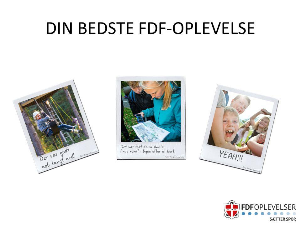 DIN BEDSTE FDF-OPLEVELSE
