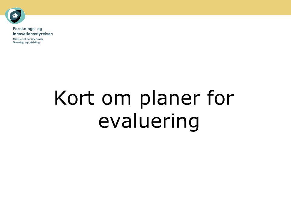 Kort om planer for evaluering