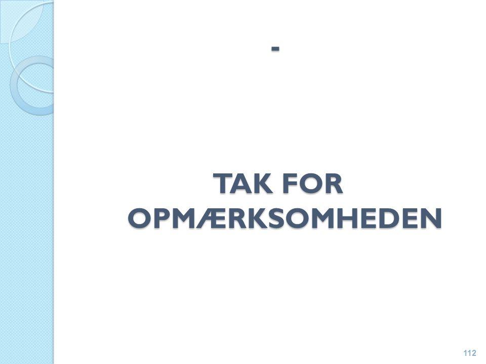 - TAK FOR OPMÆRKSOMHEDEN 112
