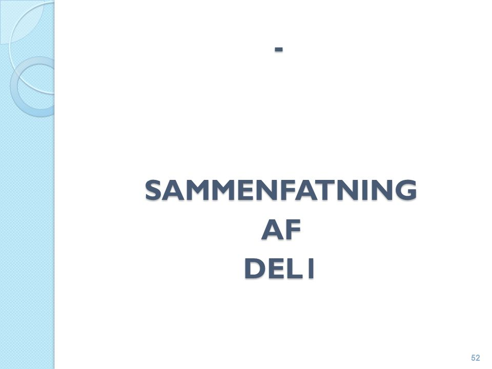 - SAMMENFATNINGAFDEL1 52