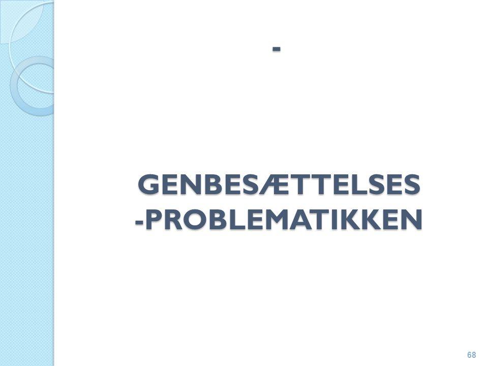 - GENBESÆTTELSES-PROBLEMATIKKEN 68