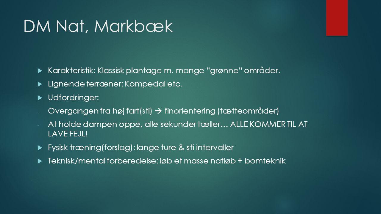 DM Nat, Markbæk  Karakteristik: Klassisk plantage m.