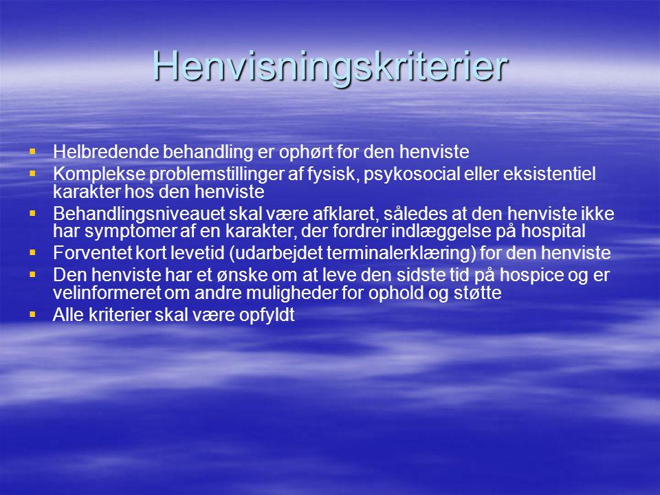 Henvisningskriterier   Helbredende behandling er ophørt for den henviste   Komplekse problemstillinger af fysisk, psykosocial eller eksistentiel k