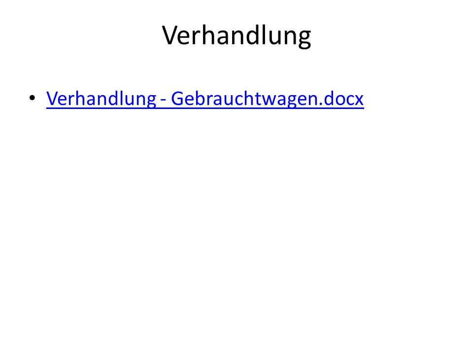 Verhandlung Verhandlung - Gebrauchtwagen.docx