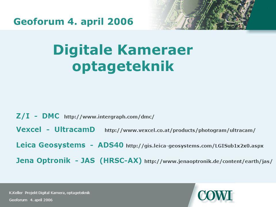 K.Keller Projekt Digital Kamera, optageteknik Geoforum 4.