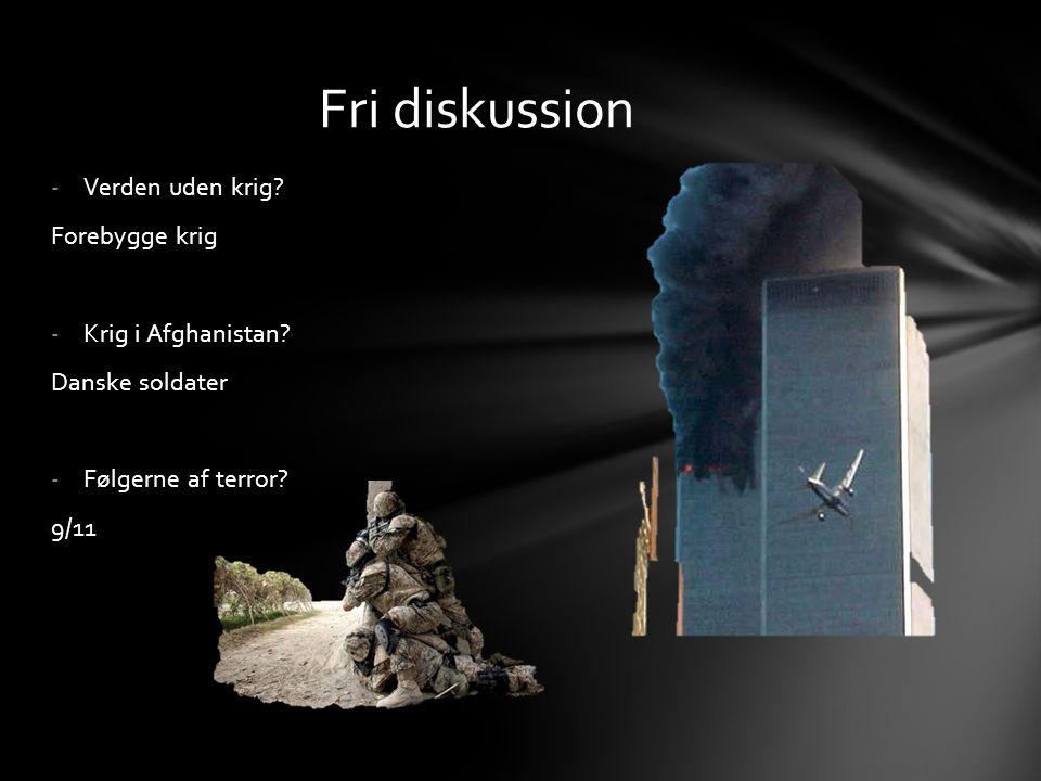 -Verden uden krig. Forebygge krig -Krig i Afghanistan.