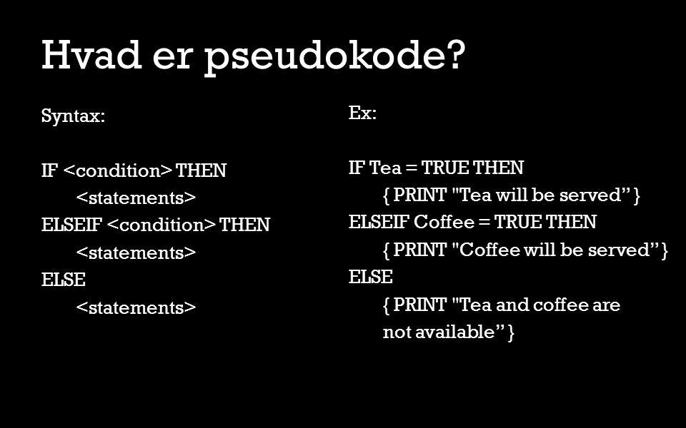 Hvad er pseudokode.