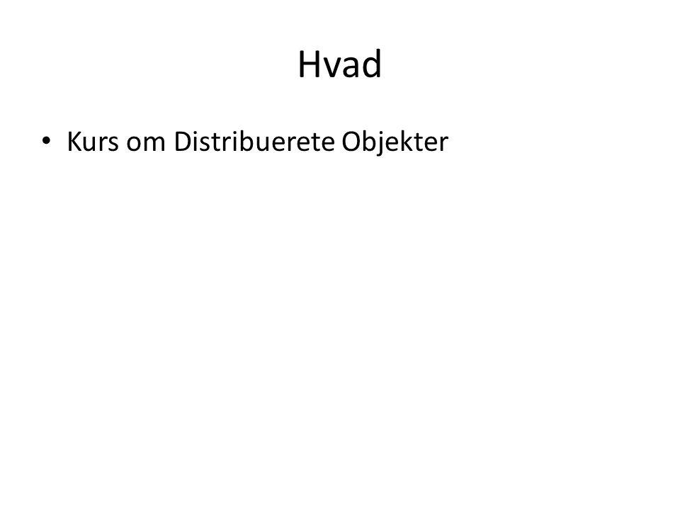 Hvad Kurs om Distribuerete Objekter