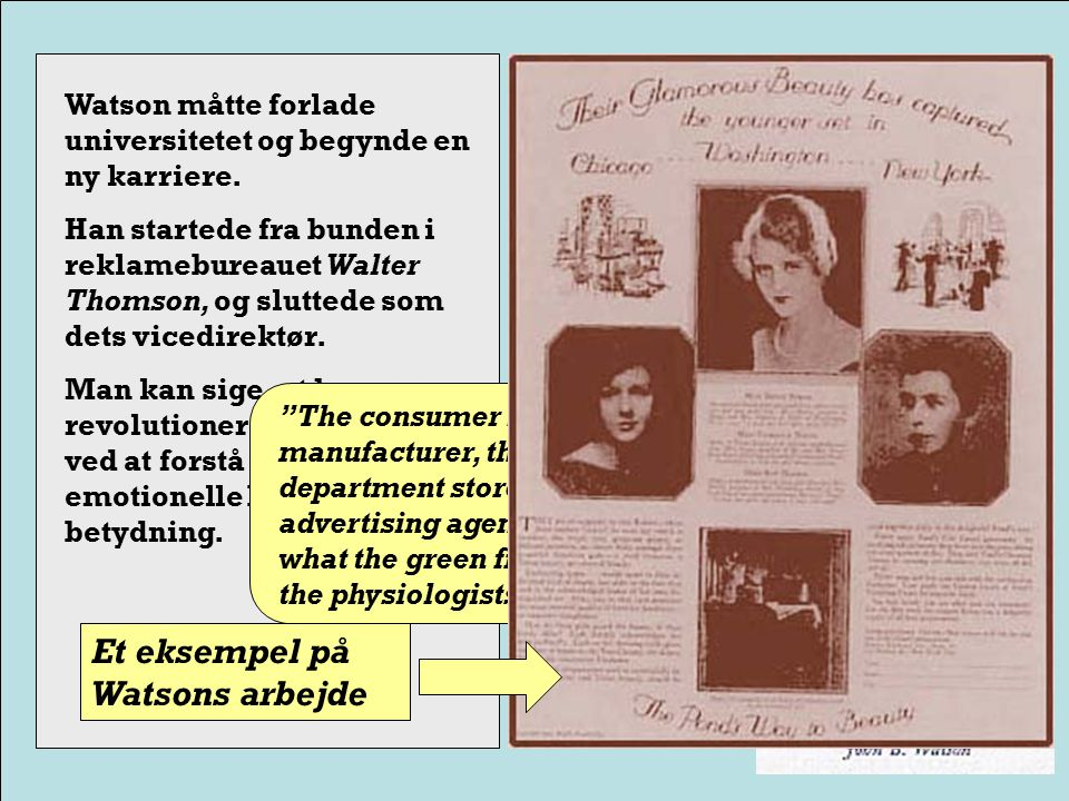 Throughout his marriage Watson had affairs with many women, but then he fell hopelessly in love with his research assistent, Rosalie Rayner.