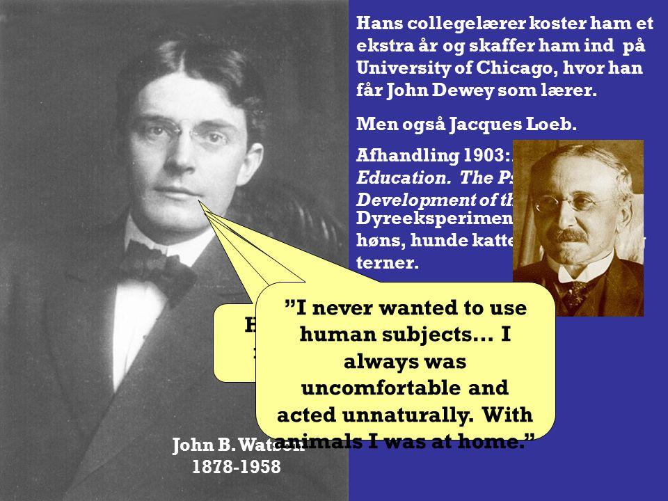 John B. Watson 1878-1958 White trash sydstatsfamilie.
