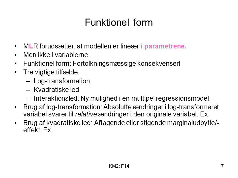 KM2: F147 Funktionel form MLR forudsætter, at modellen er lineær i parametrene.