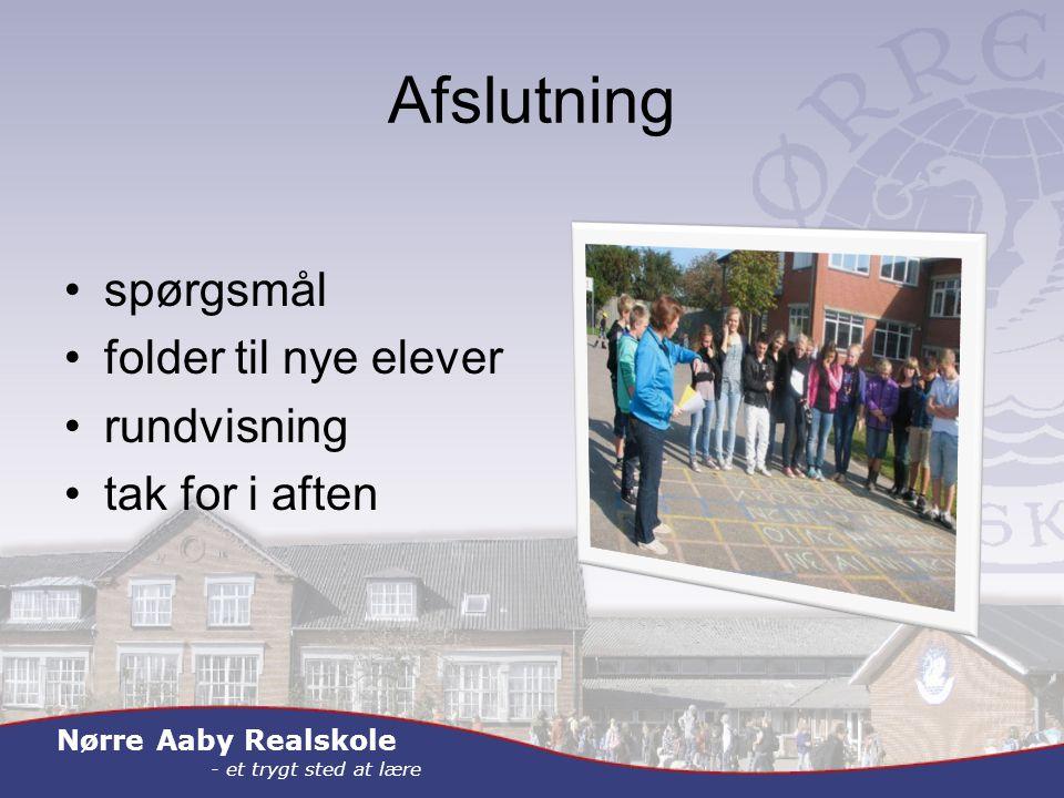 Nørre Aaby Realskole - et trygt sted at lære Afslutning spørgsmål folder til nye elever rundvisning tak for i aften
