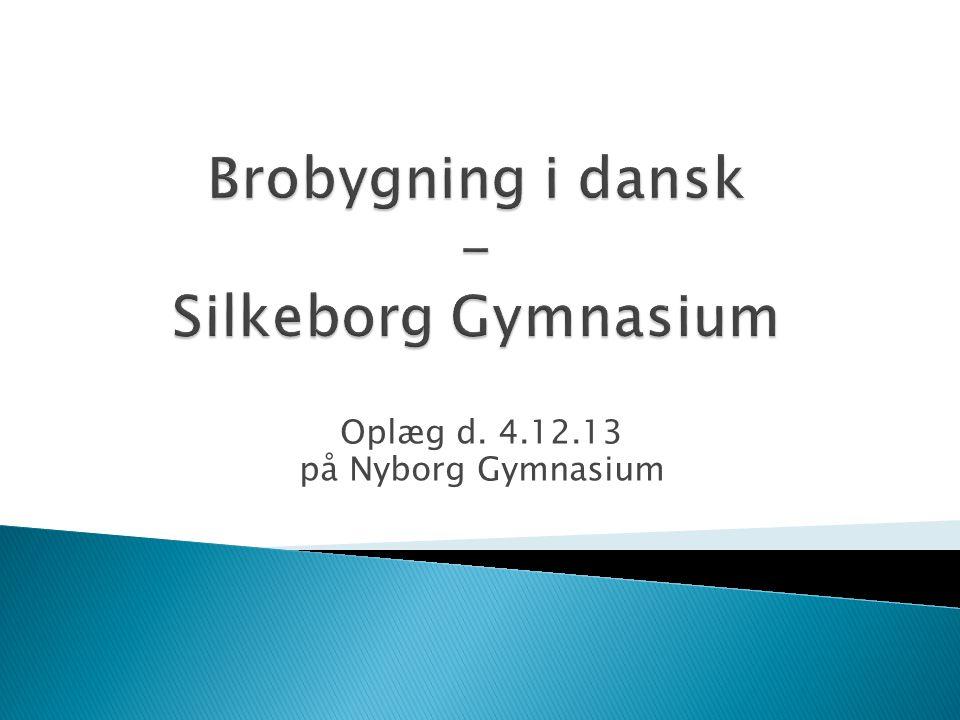 Oplæg d. 4.12.13 på Nyborg Gymnasium