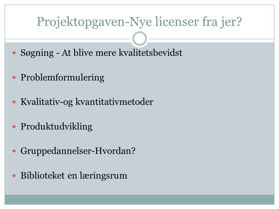 Projektopgaven-Nye licenser fra jer.