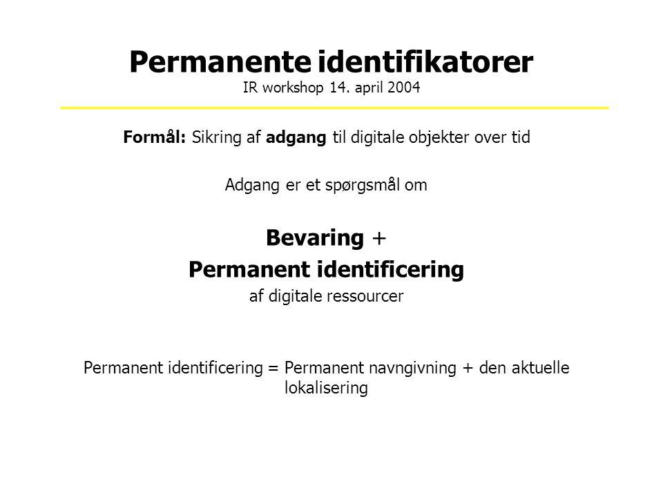 Permanente identifikatorer IR workshop 14.