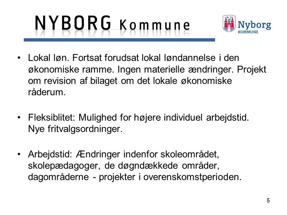 5 Lokal løn. Fortsat forudsat lokal løndannelse i den økonomiske ramme.